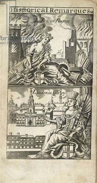 The top illustration depicts London in flames, and possibly is a reference to the great fire of London. The Bottom illustration is titled, 'London in glory', and depicts Britannia sitting on her throne.