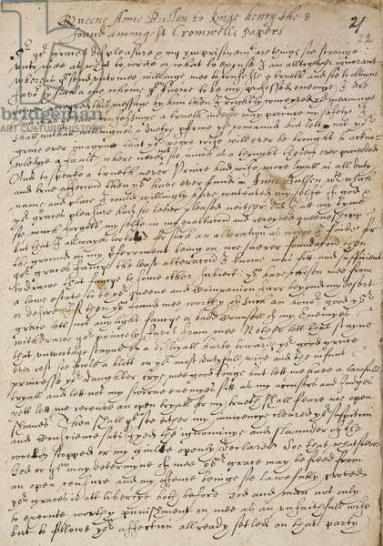 Copy (first page) of a letter of Queen Anne Boleyn to King Henry VIII, written while she was in the Tower of London, 6th May 1536. It was found among the papers of Thomas Cromwell