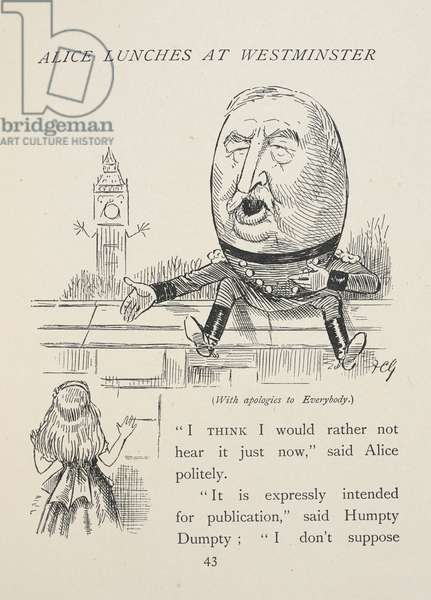 Alice lunches at Westminster. Alice talking to Humpty Dumpty. Redvers Buller, a British Army officer and an English recipient of the Victoria Cross, is represented as Humpty Dumpty.