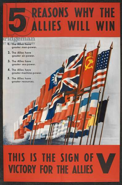 5 reasons why the allies will win. This is the sign of victory for the allies V (colour litho)