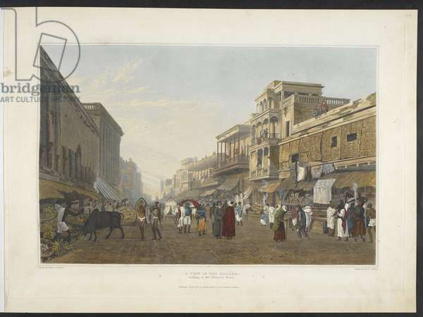 A view in the Bazaar, leading to the Chitpore Road, from 'Views of Calcutta and its Environs'1826 (hand-coloured aquatint)