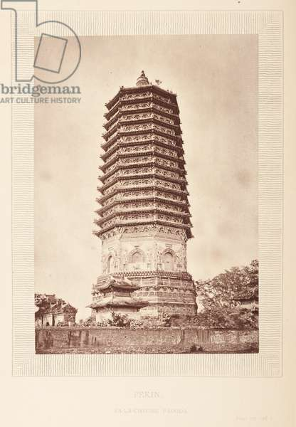 Plate opposite 277. Pa-La-Cheong Pagoda, Pekin, from 'The Rambles of a Globe Trotter in Australia, Japan, China, Java, India, and Cashmere', by  Egerton K Laird, 1875 (b/w photo)