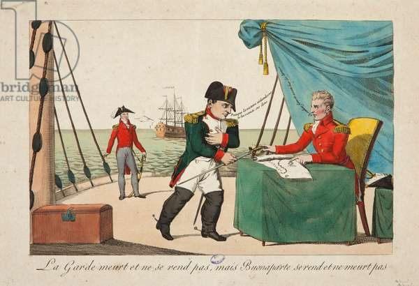 The Guard dies but does not surrender, but Bonaparte surrenders and does not die, 1815 (coloured engraving)