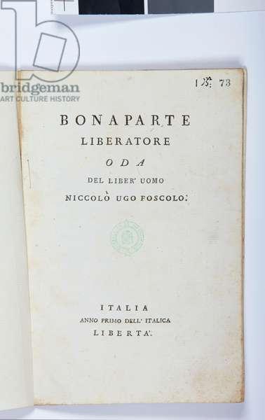 Title page of 'Bonaparte Liberatore' by Niccolo Ugo Foscolo (1778-1827) original edition, 1797 (printed paper)