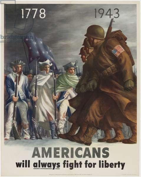1778-1943 - Americans Will Always Fight for Liberty, 1943 (colour litho)