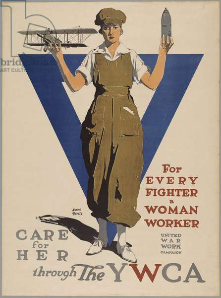For Every Fighter a Woman Worker - United War Work Campaign - Care for Her through the YWCA, 1918 (colour litho)