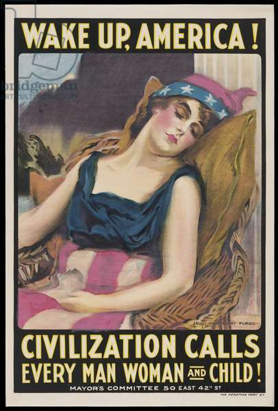 Wake Up, America! - Civilization Calls Every Man Woman and Child!, 1917 (colour litho)