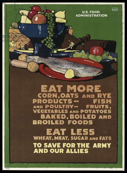 Eat More Corn, Oats and Rye Products, 1917 (colour litho)