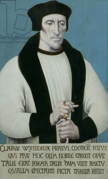 Portrait of Richard Foxe or Fox (c.1448-1528) Bishop of Winchester, Lord Privy Seal to Henry VII and Henry VIII and founder of Corpus Christi College, Oxford 1530s (oil on panel)