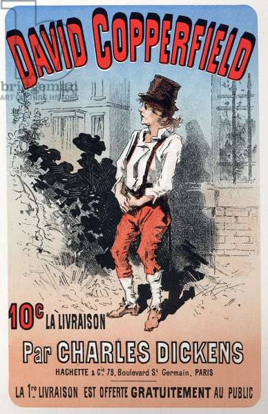 Literature. David Copperfield, by Charles Dickens. Poster by Jules Cheret for a fascicule's edition, France, c.1860-70 (poster)