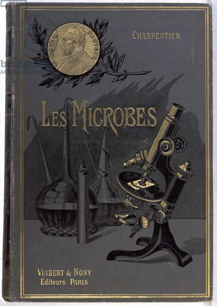 Science. The french scientist Louis Pasteur. Cover in: Les microbes, by Paul Gabriel Charpentier, France, 1905