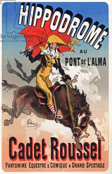Art. Entertainment. Cadet Roussel, Horse Show at the Hippodrome du Pont de l'Alma, Paris. Poster by Jules Cheret, France, c.1880 (poster)