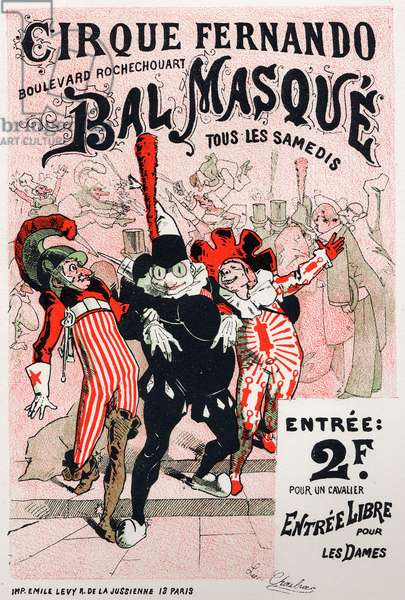 Art. Entertainment. Fernando circus's Masquerade Ball, Paris. Poster by Jules Cheret, France, c.1870-80 (poster)