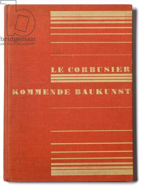 Front cover of 'Kommende Baukunst' by Le Corbusier, 1926 (colour litho)