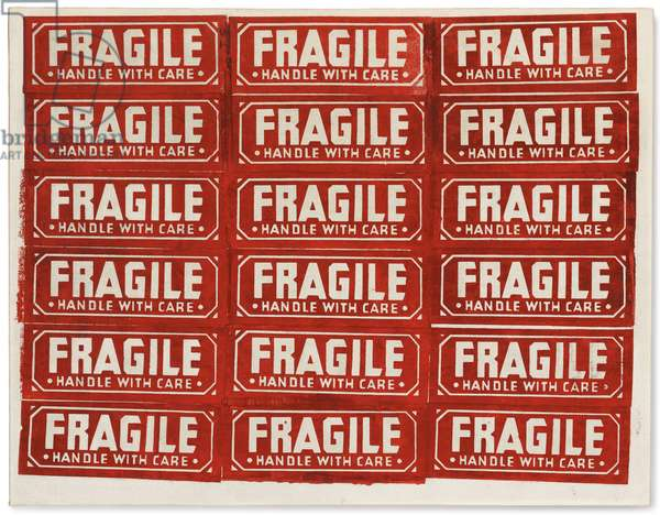 Fragile, 1962 (silkscreen ink on linen)