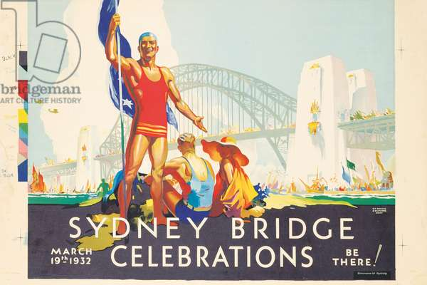 A poster advertising the 1932 celebrations for the opening of the Sydney Harbour Bridge, 1932 (colour litho)