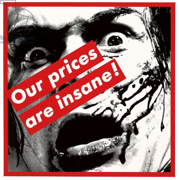 Untitled (Our prices are insane!), 1987 (graphic silkscreen on vinyl)