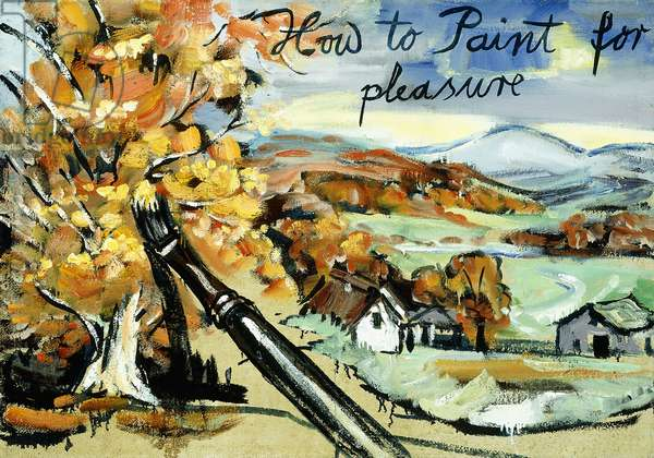 How to Paint for Pleasure, 1976 (oil on burlap)