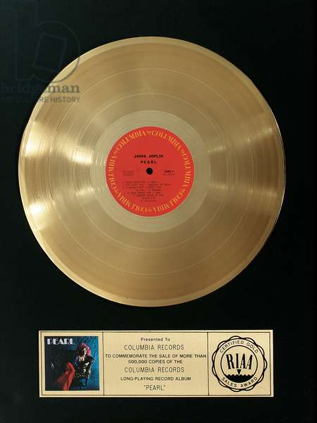 "An RIAA gold record presented to Columbia Records for the sale of over 500,000 copies of Janis Joplin's album ""Pearl"", 1970s (metal record framed & matted)"