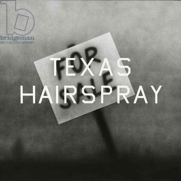 Texas Hairspray, 1992 (acrylic on canvas)