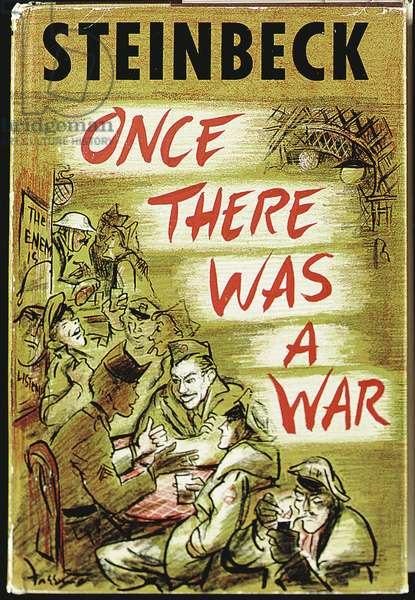 Cover of the first edition of 'Once There Was a War' by John Steinbeck (1902-68) published by Viking Press, New York, 1958 (colour litho)