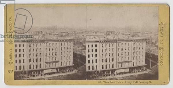 Stereograph of view from dome of City Hall looking north, before the Chicago Fire of 1871 (b/w photo)