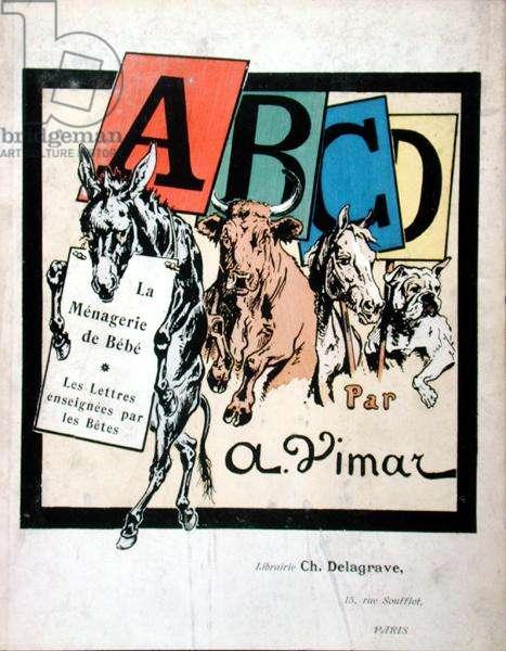 Front cover of the children's alphabet, 'La Menagerie de Bebe, Les Lettres enseignees par les Betes', c.1910 (colour litho)