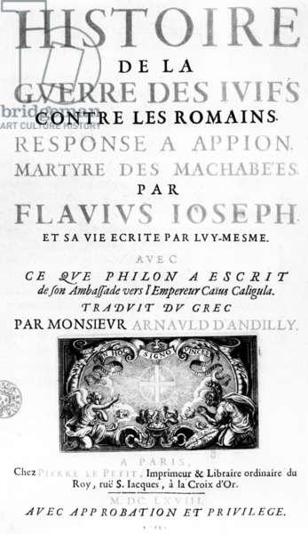 Frontispiece of 'Histoire de la Guerre des Juifs contre les Romains', by Flavius Josephus, published in Paris, 1688 (engraving)