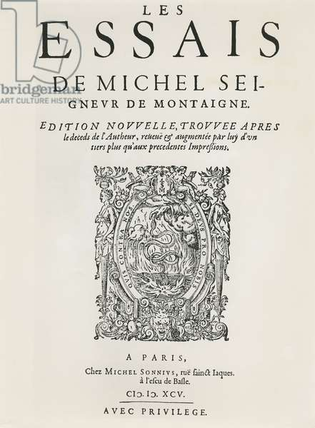 'Les Essais', by Michel de Montaigne, published 1595 (engraving)