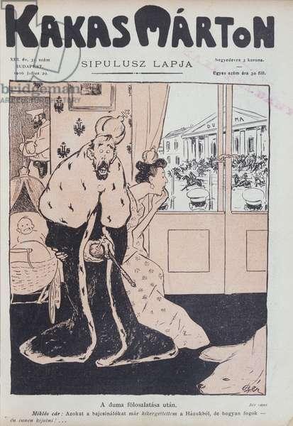 Caricature of the Russian Tsar Nicholas II (1868-1918) and his wife, the Tsarina Alexandra Feodorovna (1872-1918) terrified by the Duma, from the Hungarian satirical magazine, 'Kakas Marton', 29th July 1906 (colour litho)