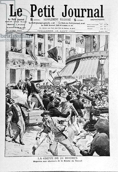 The 24 Hours Strike at the Bourse du Travail, from 'Le Petit Journal', 16th August 1908 (litho) (b/w photo)