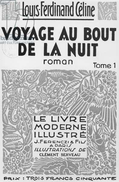 Front cover of 'Voyage au bout de la nuit' by Louis Ferdinand Celine (1894-1961) published by Le Livre Moderne Illustre, J. Ferenczi et Fils, Paris, 1935 (litho) (b/w photo)