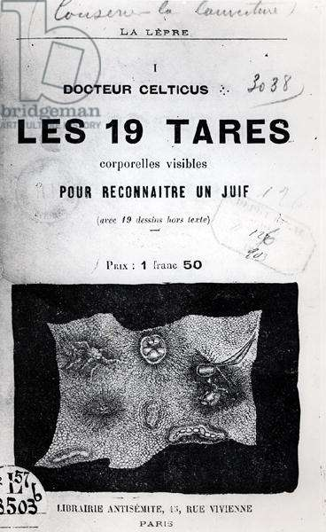 Front cover of an antisemitic pamphlet, 'The 19 Defects to recognize a Jew' by Docteur Celticus, 1903 (b/w photo)