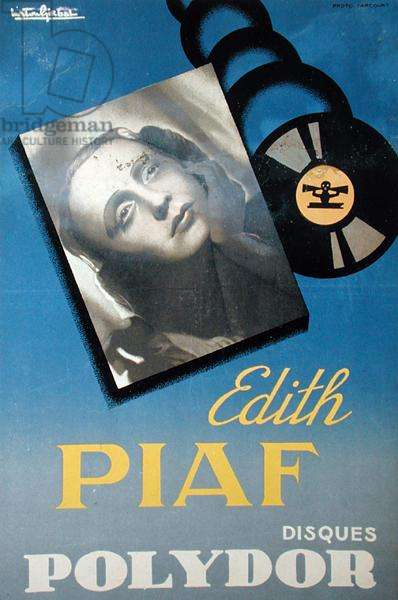Poster advertising Edith Piaf (1915-63) on the 'Disques Polydor' label, c.1940-50 (colour litho)