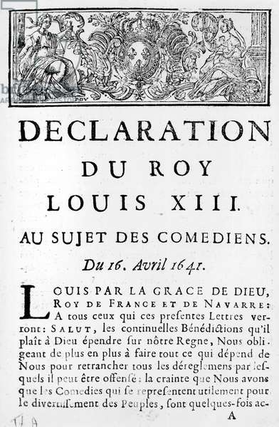 Statement of Louis XIII (1601-43) on the comedians, 16th April 1641 (engraving) (b/w photo)