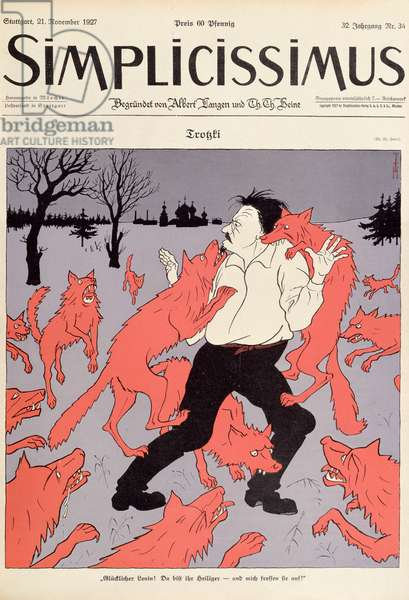 Cover of the German satirical magazine 'Simplicissimus', 21st November 1927. depicting Leon Trotsky (1879-1940) being attacked by red wolves (colour litho)