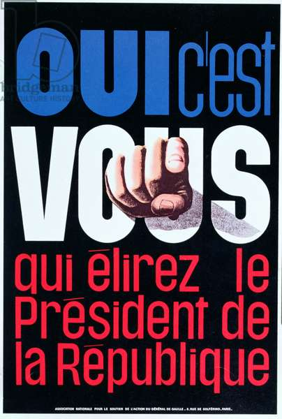 Poster advertising the French Referendum of 28th October 1962 to approve the election of Head of State by direct universal suffrage (colour litho)