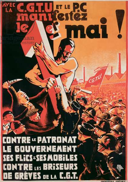 Poster advertising a 1st May demonstration by the C.G.T.U. and the P.C. against employers, the government, the police and the C.G.T. strikebreakers, 1935 (colour litho)