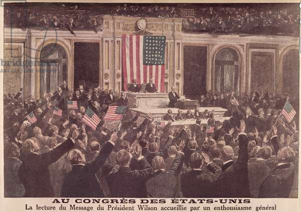 The Reading of President Woodrow Wilson's War Message to the Special Session of Congress, 2nd April 1917, from 'Le Petit Journal', 1917 (colour litho)