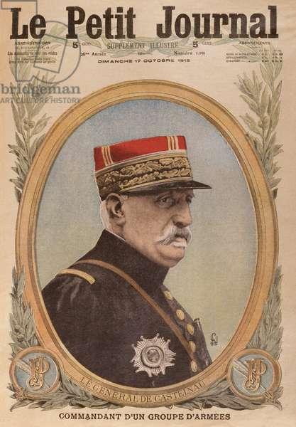 General de Castelnau, front cover illustration from 'Le Petit Journal', supplement illustre, 17th October 1915 (colour litho)