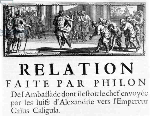 Embassy of Philo to Roman Emperor, Gaius Caligula, chapter heading illustration from 'Histoire de la Guerre des Juifs contre les Romains', by Flavius Josephus, published in Paris, 1688 (engraving)