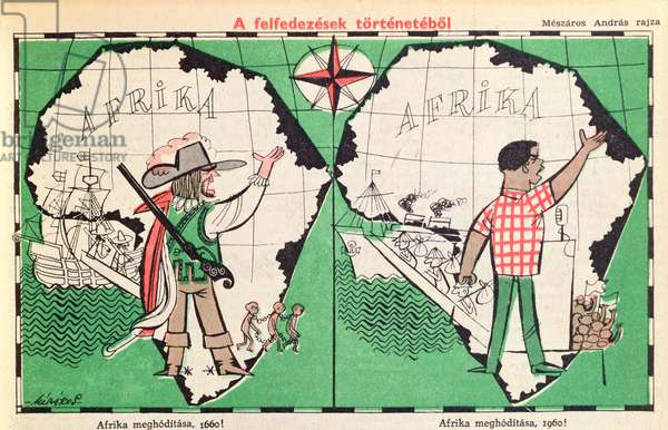 Caricature of the Conquest of Africa in 1660 and in 1960, from the Hungarian satirical journal 'Ludas Matyi', 7th August 1960 (colour litho)