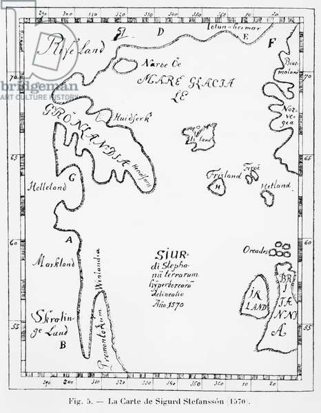 Map of North America drawn by Sigurd Stefansson in 1570, illustration from 'Manuel d'Archeologie Americaine' by H. Beuchat, Paris, 1912 (b/w photo)