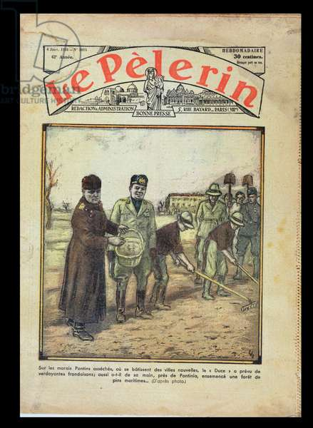 The Duce, Benito Mussolini (1883-1945) plants a forest of maritime pine trees in the Pontine Marshes, cover of 'Le Pelerin' magazine, 6th January 1935 (colour litho)