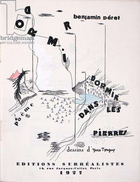 Cover of 'Editions Surrealistes' illustrating the poem 'Dormir dans les Pierres' by Benjamin Peret (1899-1959) 1927 (litho)