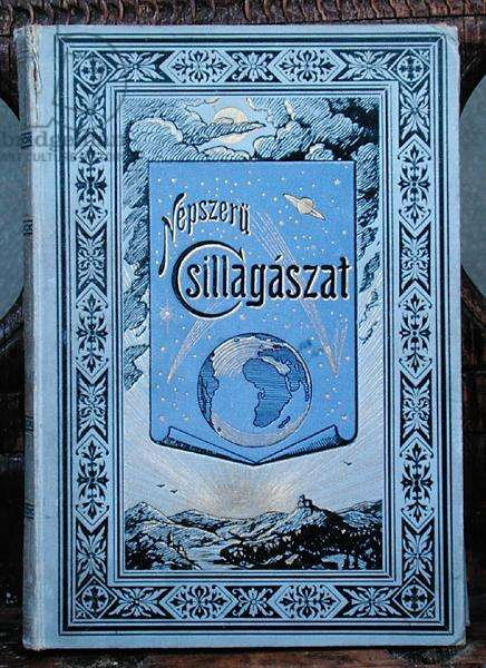 Book cover for the Hungarian language edition of 'L'Astronomie Populaire' written by Camille Flammarion (1842-1925) c.1900