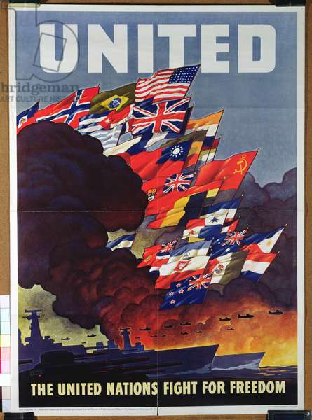'The United Nations Fight For Freedom', wartime propaganda poster, 1943 (colour litho)