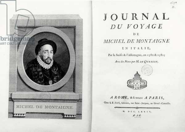 Title page and frontispiece with portrait of the author by A. de Saint Aubin, from 'Journal de Voyage en Italie 1580 et 1581 de Michel de Montaigne', 1774 (engraving)