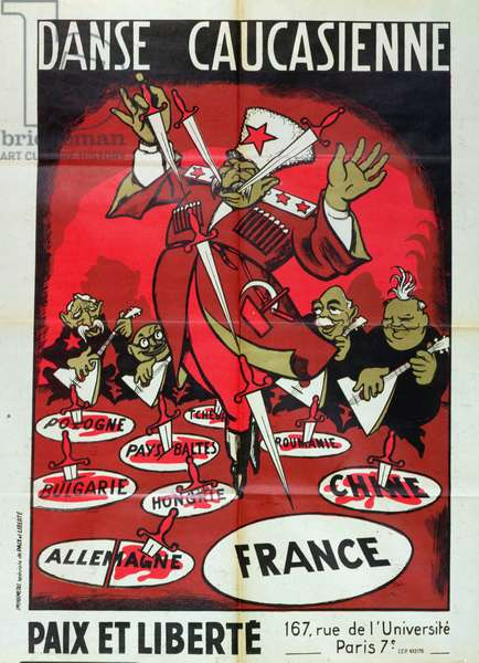 Caucasian Dance: Stalin, having stuck the knife in Hungary, Romania and China, turns to France, surrounded by the French communists Duclos and Thorez, anti-communist poster by the 'Paix et Liberte' movement, c.1950 (colour litho)
