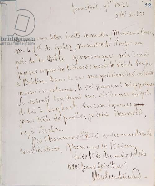 Letter with signature of the writer, written at Frankfurt en route to Chateaubriand's new post as minister plenipotentiary in Berlin, 7th January 1821 (pen & ink on paper)